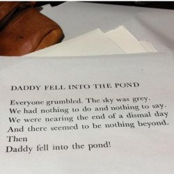 Daddy fell into a pond