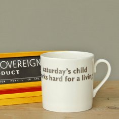saturday's child mug